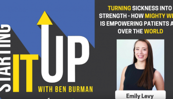 E04: Turning Sickness Into Strength – How Mighty Well is Empowering Patients All Over the World