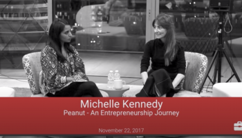 "Michelle Kennedy: ""Peanut – An Entrepreneurship Journey"" 
