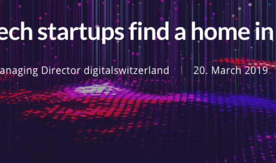 How Deep Tech startups find a home in Switzerland